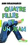 Quatre filles et un jean (Tome 1) - L...