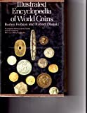 Illustrated Encyclopedia of World Coins (0385178050) by Hobson, Burton