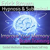 Improve Your Memory Brain Training: Guided Meditation Binaural Beats Self Help
