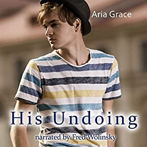 His Undoing: A Gay For You Erotic Short Story Audiobook