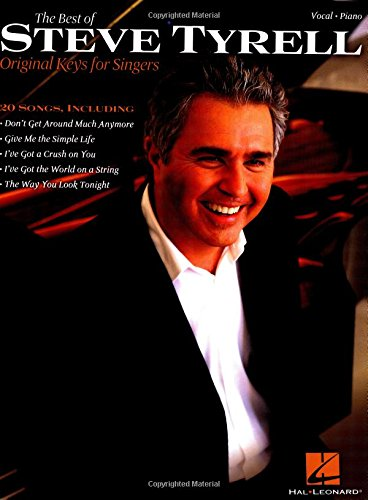 The Best of Steve Tyrell: Original Keys for Singers