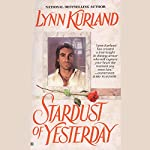 Stardust of Yesterday: Haunting Hearts Series | Lynn Kurland
