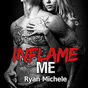 Inflame Me Audiobook