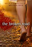 The Broken Road (The Broken Road Series)