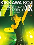 "KIKKAWA KOJI 30th Anniversary Live ""SINGLES+"" & Birthday Night ""B-SIDE+""【3DAYS武道館】 [Blu-ray]"