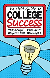 The Field Guide to College Success download ebook