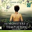 The Monsters of Templeton Hörbuch von Lauren Groff Gesprochen von: Liza Ross