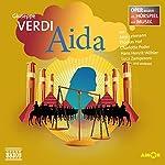 Aida (Oper erzählt als Hörspiel mit Musik) | Guiseppe Verdi