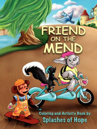Friend on the Mend: Coloring and Activity Book