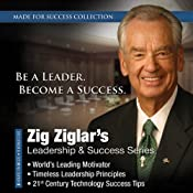Zig Ziglars Leadership & Success Series | [Made for Success, Zig Ziglar]