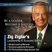 Zig Ziglar's Leadership & Success Series | [Made for Success, Zig Ziglar]