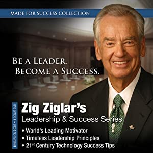 Zig Ziglar's Leadership & Success Series | [Made for Success, Zig Ziglar]
