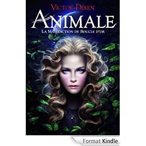 Animale: La malédiction de Boucle d'or