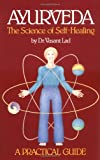 Image of Ayurveda: The Science of Self Healing: A Practical Guide