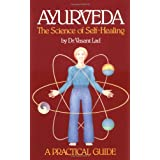 Ayurveda, the Science of Self-healing: A Practical Guideby Vasant Lad