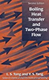 img - for Boiling Heat Transfer And Two-Phase Flow (Series in Chemical and Mechanical Engineering) book / textbook / text book