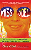 img - for Miss O'Dell: Hard Days and Long Nights with The Beatles, The Stones, Bob Dylan and Eric Clapton book / textbook / text book