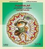 echange, troc Joane Michaud - Mandalas personnages et créatures fantastiques