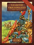 img - for Legions Triumphant: Field of Glory Imperial Rome Army List book / textbook / text book