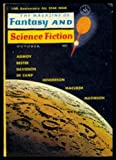 FANTASY AND SCIENCE FICTION - Volume 25, number 4 - October Oct 1963: Girl of My Dreams; Deluge; Faed-out; How to Plan a Fauna; Special Consent; Twinkle Twinkle Little Star; They Dont Make Life Like They Used To