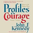 Profiles in Courage Hörbuch von John F. Kennedy Gesprochen von: John F. Kennedy Jr., Caroline Kennedy