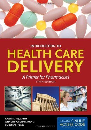 Intro to Health Care Delivery 5e