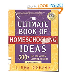 # 7 – The Ultimate Book of Homeschooling Ideas, by Linda Dobson