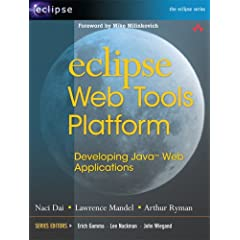 Eclipse Web Tools Platform: Developing Java(TM) Web Applications