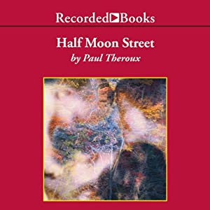 Half Moon Street | [Paul Theroux]