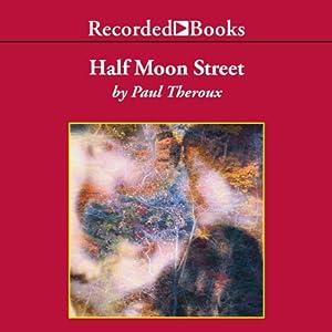 Half Moon Street Audiobook