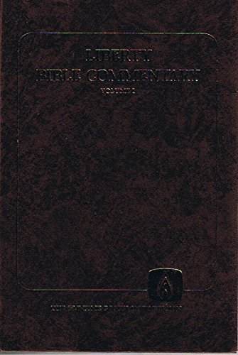 Liberty Bible Commentary Volume 1