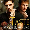 Taste (       UNABRIDGED) by Mickie B. Ashling Narrated by Paul Morey