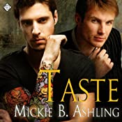 Taste | [Mickie B. Ashling]