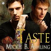 Taste | Mickie B. Ashling