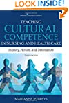Teaching Cultural Competence in Nursi...