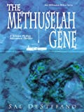 img - for The Methuselah Gene: A Science Fiction Adventure Thriller (New Millenium Writers Series) book / textbook / text book