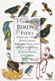img - for A Guide to the Birds of India, Pakistan, Nepal, Bangladesh, Bhutan, Sri Lanka, and the Maldives book / textbook / text book
