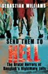 Send Them to Hell: The Brutal Horrors...