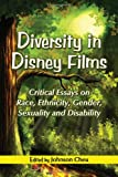 img - for Diversity in Disney Films: Critical Essays on Race, Ethnicity, Gender, Sexuality and Disability book / textbook / text book