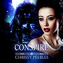 Conspire: The Crush Saga, Book 9 Audiobook by Chrissy Peebles Narrated by Kylie Stewart