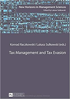 Tax Management And Tax Evasion (New Horizons In Management Sciences)