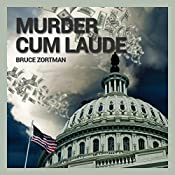Murder Cum Laude | [Bruce Zortman]
