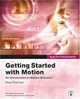 Apple Pro Training Series: Getting Started With Motion Front Cover