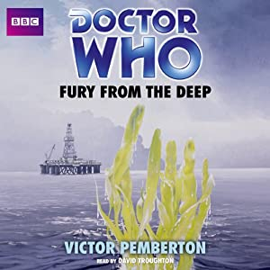 Doctor Who: Fury from the Deep Audiobook