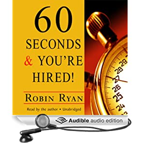 60 Seconds And You're Hired (Robin Ryan) 2016 Print