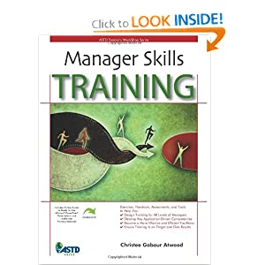 Manager Skills Training: Trainer's Workshop (Astd Trainer's Workshop Series) Christee Garbour Atwood