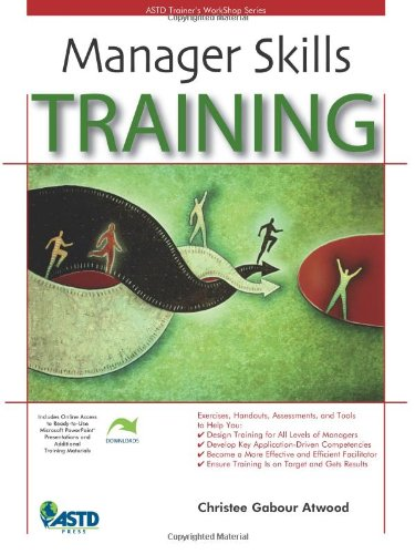Manager Skills Training: Trainer's Workshop (Astd Trainer's Workshop Series)