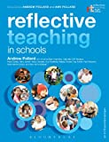 Reflective Teaching in Schools: Evidence-Informed Professional Practice