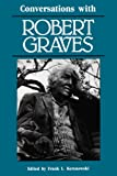 Conversations with Robert Graves (Literary Conversations)