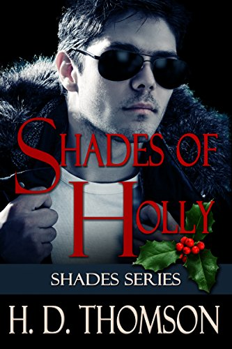 H. D. Thomson - Shades of Holly (Shades Series Book 2)